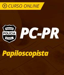 Pacote Completo PC-PR - Papiloscopista