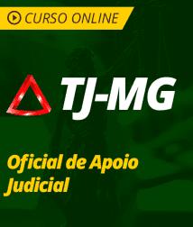 Pacote Completo TJ-MG - Oficial de Apoio Judicial