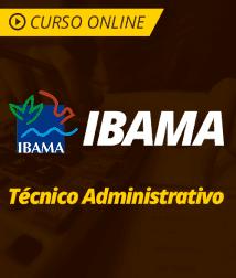 Pacote Completo IBAMA - Técnico Administrativo