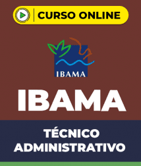 Curso IBAMA - Técnico Administrativo