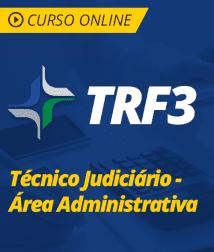 Noções de Direito Administrativo para TRF 3 - Técnico Judiciário - Área Administrativa