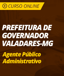 Pacote Completo Prefeitura de Governador Valadares - MG - Agente Público Administrativo