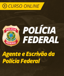 Noções de Direito Processual Penal para Agente e Escrivão de Polícia Federal