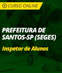 Matemática e Raciocínio Lógico para Prefeitura de Santos - SP (SEGES) - Inspetor de Alunos