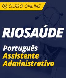 Português para RioSaúde - Assistente Administrativo