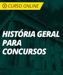 Curso História Geral para Concursos