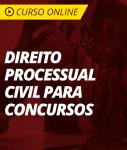 Curso Direito Processual Civil para Concursos