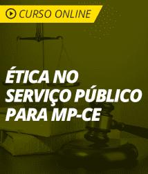 Ética no Serviço Público para o MP-CE