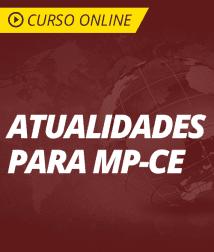 Atualidades para o MP-CE