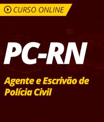 Legislação Complementar para PC-RN - Agente e Escrivão de Polícia Civil