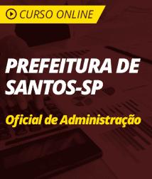 Matemática para Prefeitura de Santos - SP - Oficial de Administração