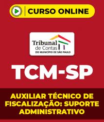 Raciocínio Lógico para TCM-SP - Auxiliar Técnico de Fiscalização: Suporte Administrativo