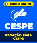 Redação para CESPE