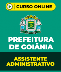 Matemática para Prefeitura de Goiânia - Assistente Administrativo