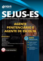 Apostila SEJUS-ES 2020 - Agente de Escolta e Vigilância Penitenciária - AEVP e Agente Penitenciário - AP