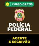 Curso Grátis PF - Agente e Escrivão da Polícia Federal