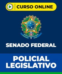Curso Polícia Legislativa do Senado Federal