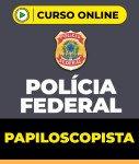 Curso Papiloscopista da Polícia Federal