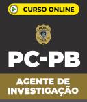 Curso Agente de Investigação PC-PB (pós-edital)