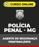 Curso Grátis Polícia Penal - MG - Agente de Segurança Penitenciário