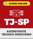 Curso TJ-SP - Escrevente Técnico Judiciário