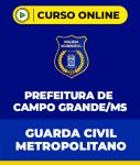 Curso Guarda Civil Metropolitano - Campo Grande - MS