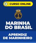 Curso Marinha do Brasil - Aprendiz de Marinheiro