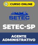 Curso SETEC-SP - Agente Administrativo