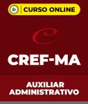 Curso CREF-MA - Auxiliar Administrativo
