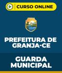 Curso Prefeitura de Granja - CE - Guarda Municipal