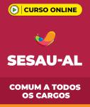 Curso SESAU-AL - Comum a Todos os Cargos
