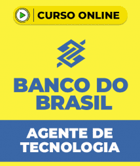 Curso Grátis Banco do Brasil - Escriturário - Agente de Tecnologia