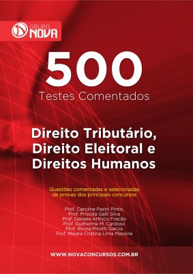 500 Testes de Direito Tributário, Direito Eleitoral e Direitos Humanos (Impresso)