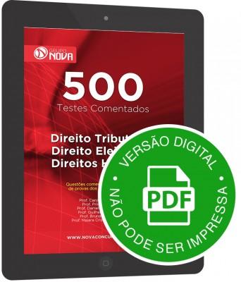 500 Testes de Direito Tributário, Direito Eleitoral e Direitos Humanos (Digital)