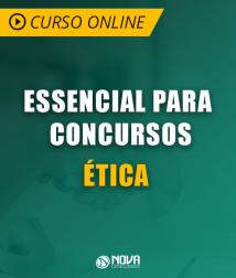Curso Online Essencial para Concursos - Ética