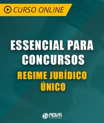 Curso Online Essencial para Concursos - Regime Jurídico Único