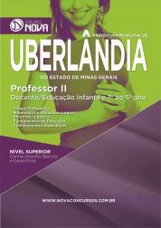 Download Apostila Uberlândia Pdf – Professor II - Docente/Educação Infantil e 1º ao 5º ano