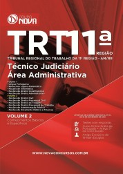 Apostila TRT 11ª Região – Técnico Judiciário - Área Administrativa