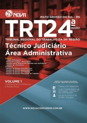 Apostila TRT 24ª Região – Técnico Judiciário - Área Administrativa