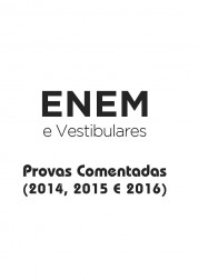 Apostila ENEM - Provas Comentadas 2014, 2015 e 2016