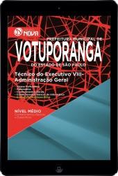 Download Apostila Prefeitura Municipal de Votuporanga - SP Pdf – Técnico do Executivo VIII – Administração Geral I