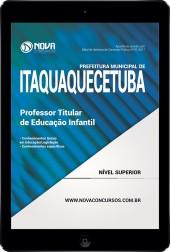 Download Apostila Pref. de Itaquaquecetuba Pdf - Professor Titular Educação Infantil
