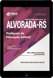 Download Apostila Pref. de Alvorada - RS Pdf - Professor de Educação Infantil