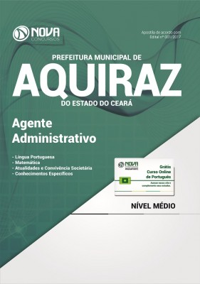Apostila Prefeitura de Aquiraz - CE - Agente Administrativo