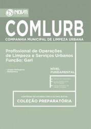 Apostila COMLURB RJ - Profissional de Op. de Limpeza e Serv. Urbanos / Gari