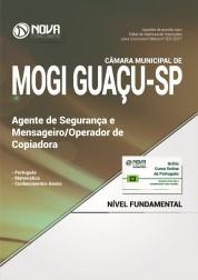 Apostila Câmara Municipal de Mogi Guaçu - SP – Agente de Segurança e Mensageiro / Operador de Copiadora
