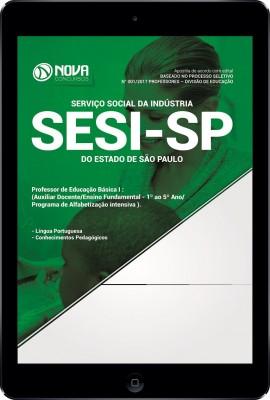 Download Apostila SESI-SP Pdf - Professor de Educação Básica I (Aux. Docente/Ensino Fund - 1º ao 5º Ano/Prog. de Alfab. Intensiva - PAI)