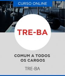 Curso Online TRE-BA - Comum a todos os cargos