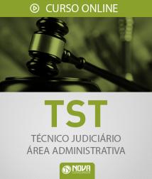 Curso Online TST - Técnico Judiciário - Área: Administrativa