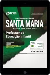 Download Apostila Prefeitura de Santa Maria - RS Pdf - Professor de Educação Infantil